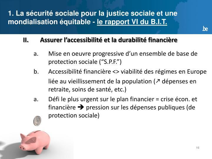 1. La sécurité sociale pour la justice sociale et une mondialisation équitable-