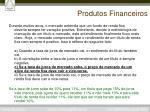 produtos financeiros11