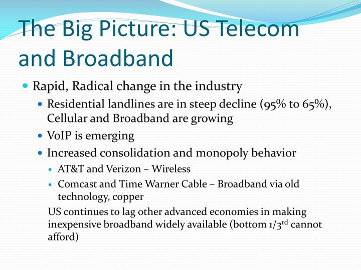The Big Picture: US Telecom and Broadband
