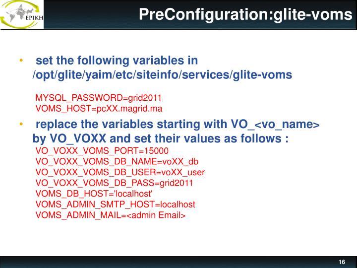 PreConfiguration:glite-voms