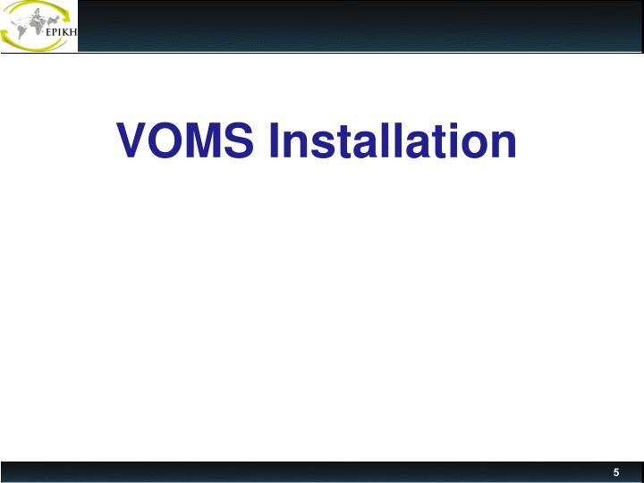 VOMS Installation