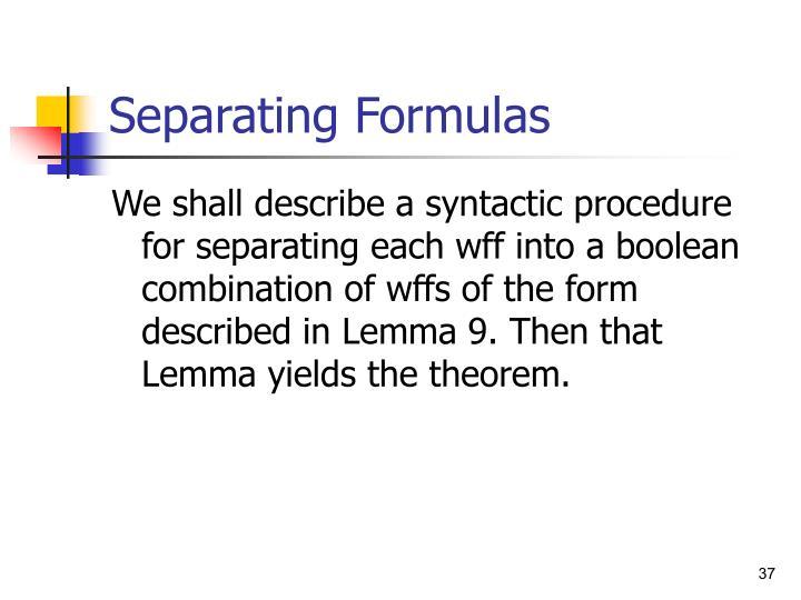 Separating Formulas