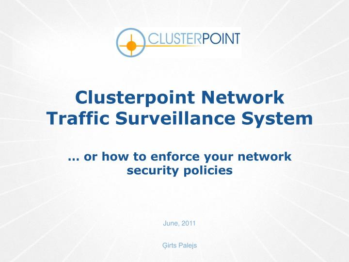 Clusterpoint Network Traffic Surveillance System