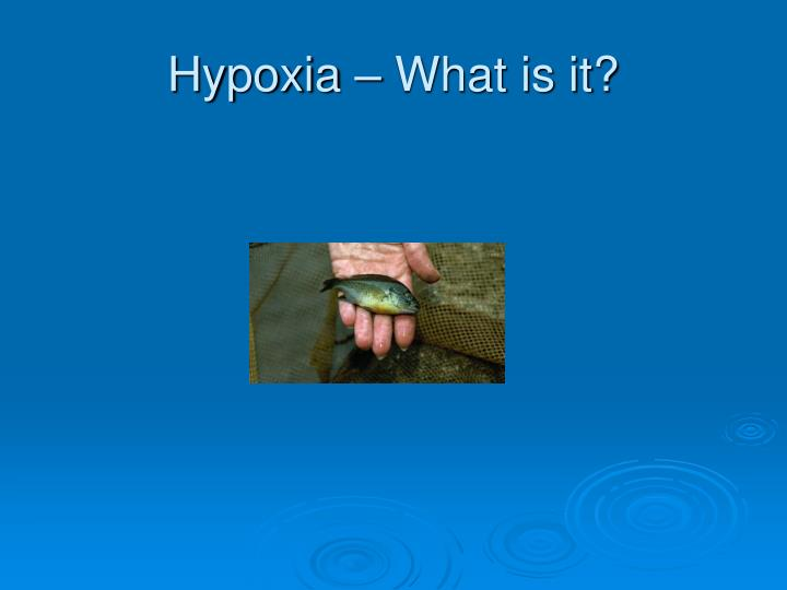 Hypoxia what is it