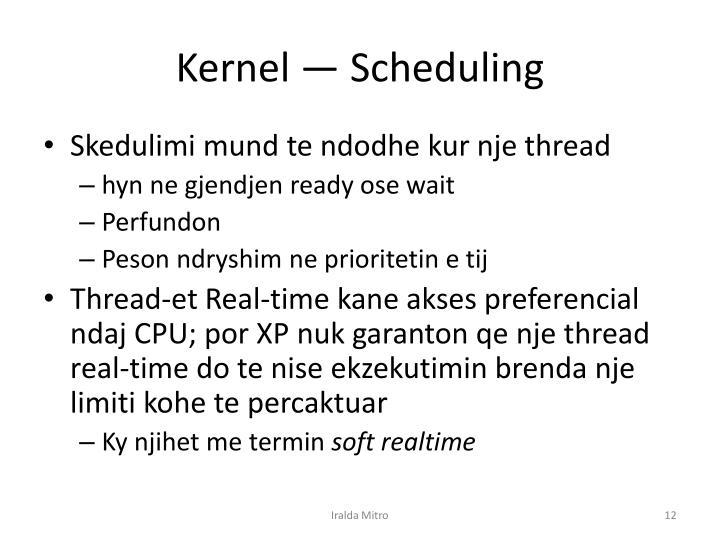 Kernel —