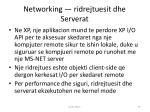 networking ridrejtuesit dhe serverat
