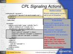 cpl signaling actions