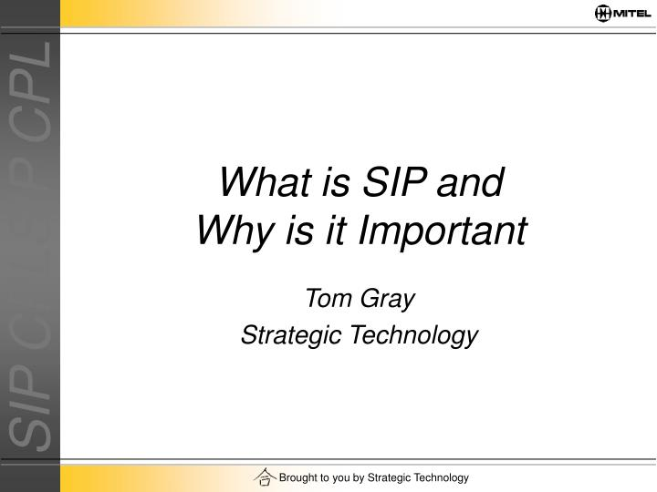 What is sip and why is it important