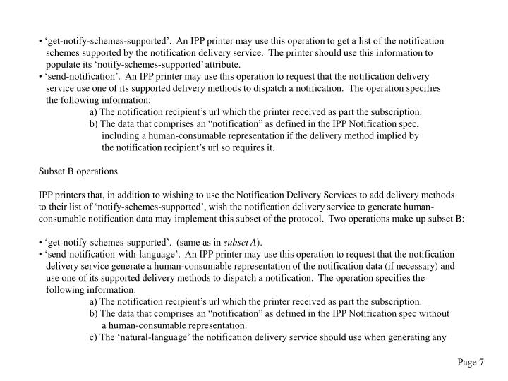 'get-notify-schemes-supported'.  An IPP printer may use this operation to get a list of the notification