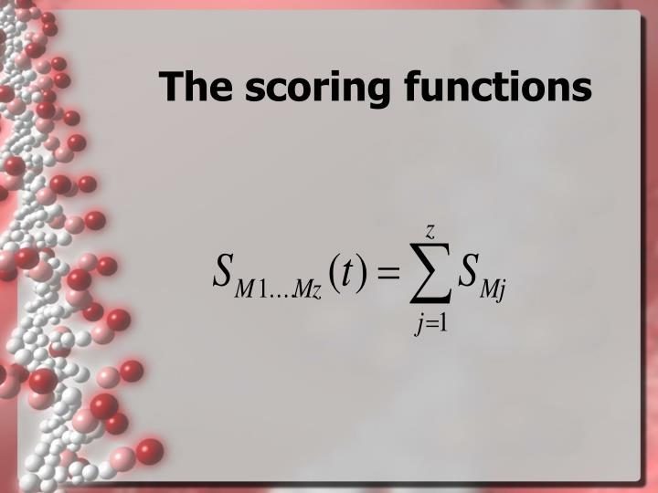 The scoring functions