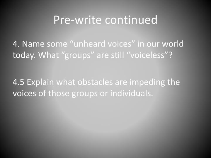 Pre-write continued