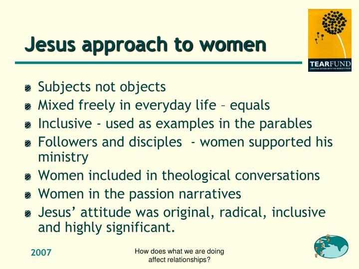 Jesus approach to women