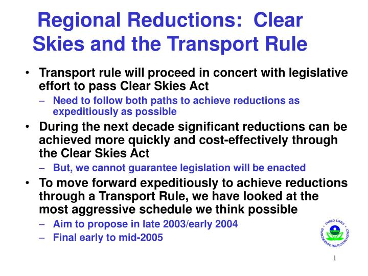 Regional Reductions:  Clear Skies and the Transport Rule