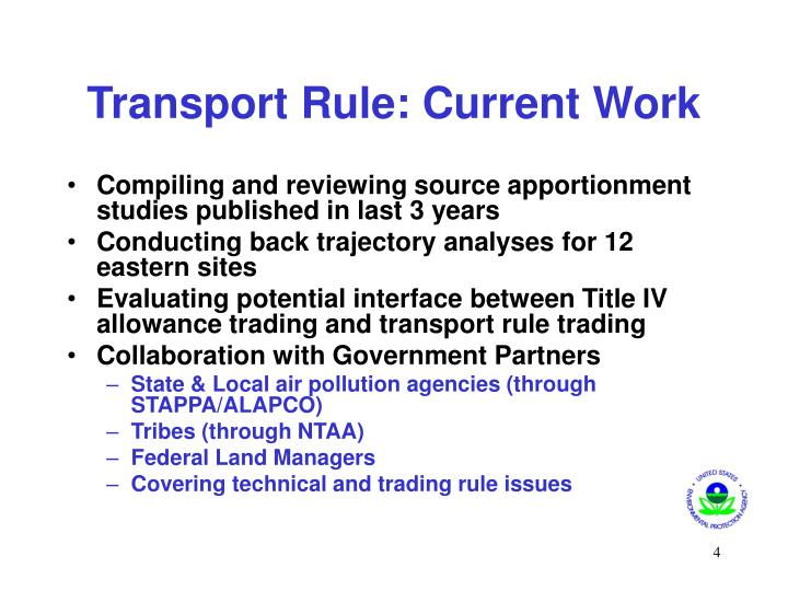 Transport Rule: Current Work