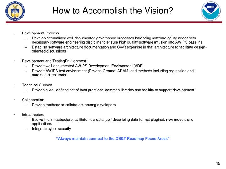 How to Accomplish the Vision?