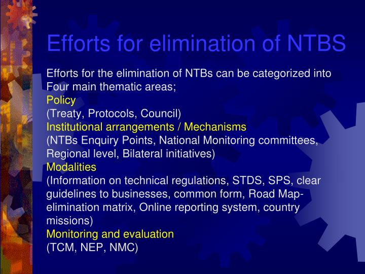 Efforts for elimination of NTBS