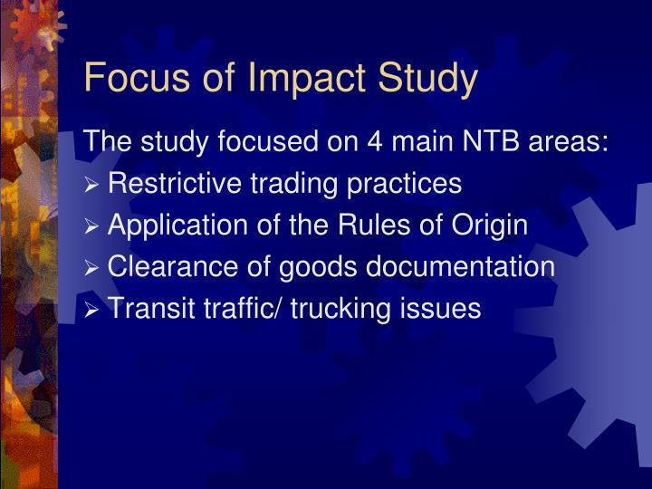 Focus of Impact Study