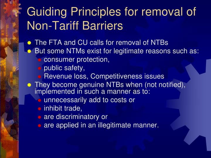 Guiding principles for removal of non tariff barriers