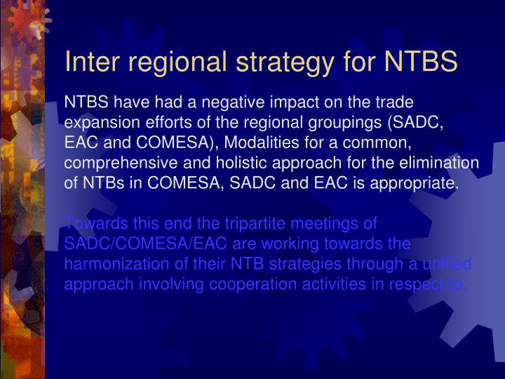 Inter regional strategy for NTBS