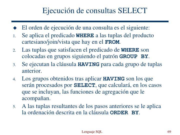 Ejecución de consultas SELECT