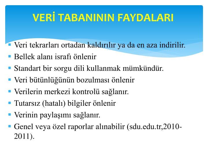 VERİ TABANININ FAYDALARI