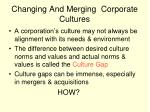 changing and merging corporate cultures
