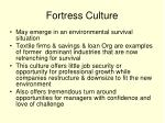 fortress culture