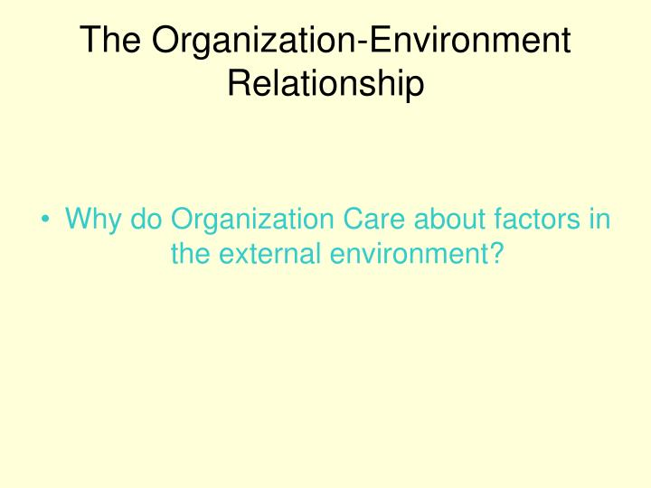 The Organization-Environment Relationship
