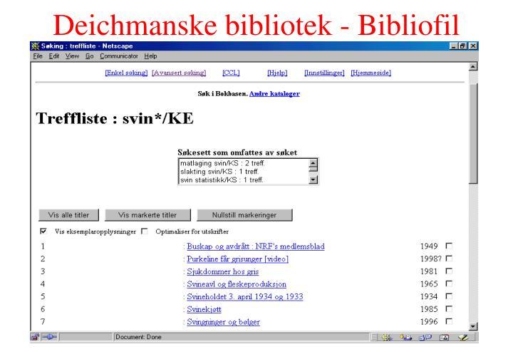 Deichmanske bibliotek - Bibliofil
