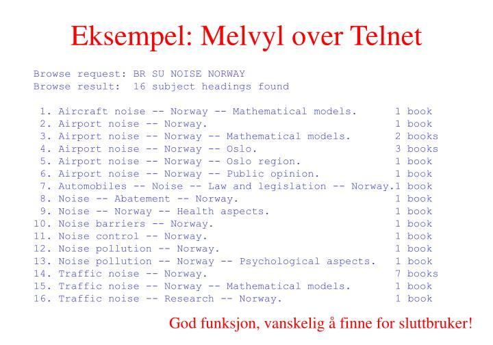 Eksempel: Melvyl over Telnet