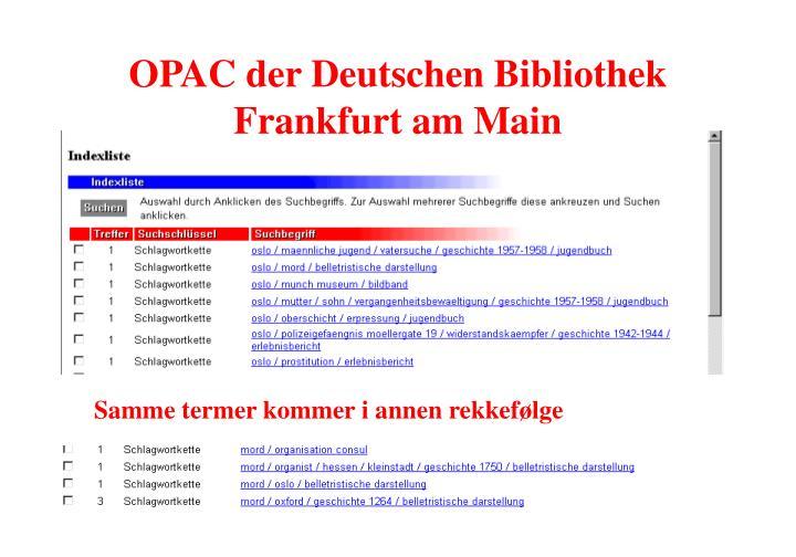 OPAC der Deutschen Bibliothek Frankfurt am Main