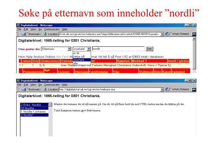 """Søke på etternavn som inneholder """"nordli"""""""