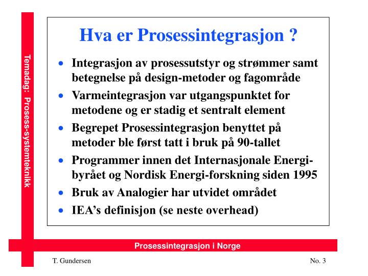 Hva er Prosessintegrasjon ?
