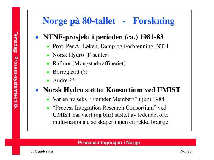 Norge på 80-tallet   -   Forskning