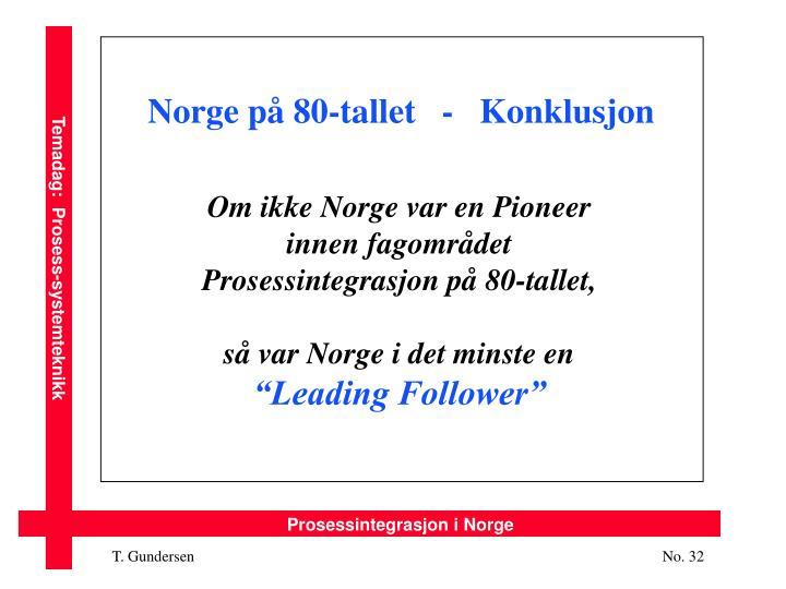 Norge på 80-tallet   -   Konklusjon