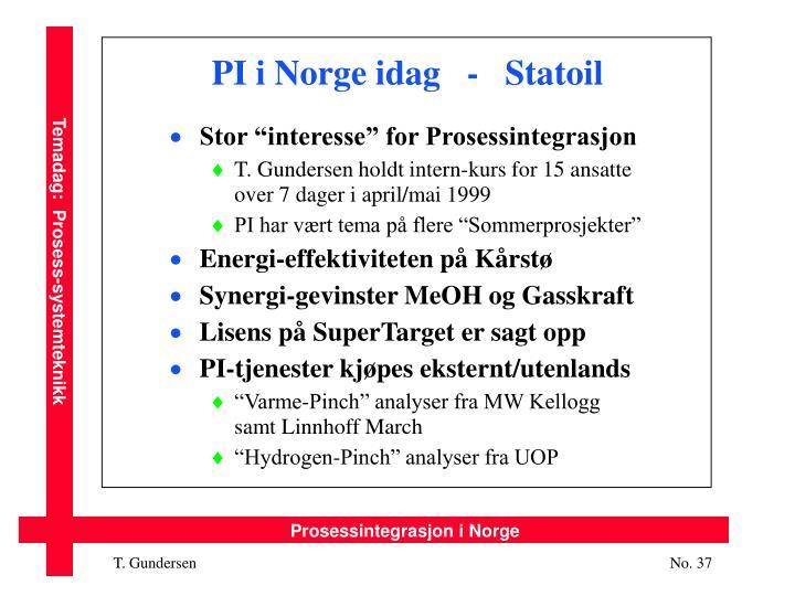PI i Norge idag   -   Statoil