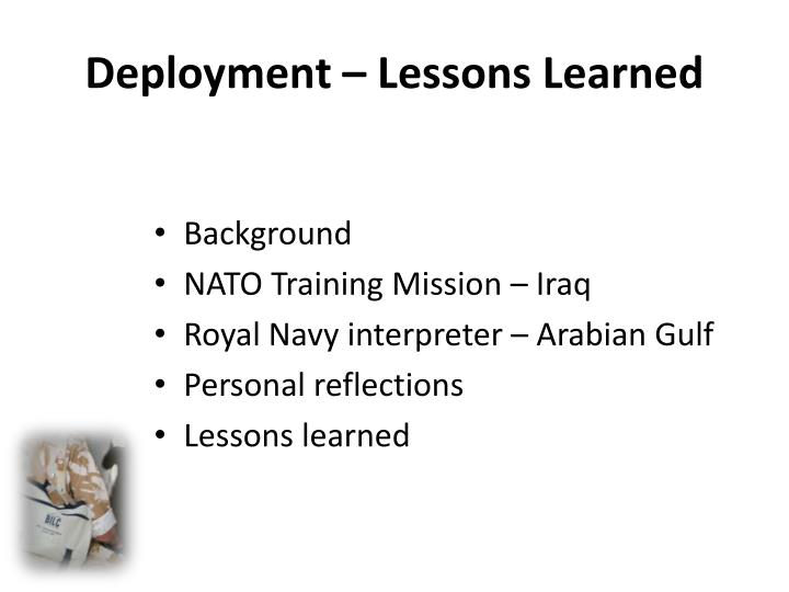 Deployment – Lessons Learned