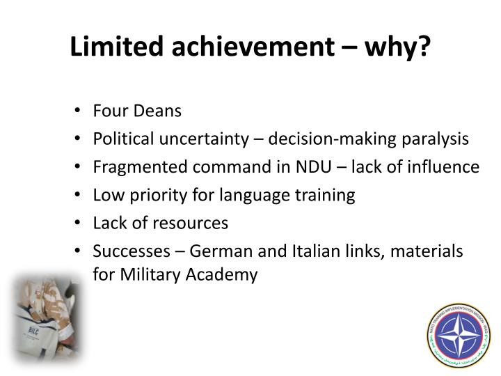 Limited achievement – why?