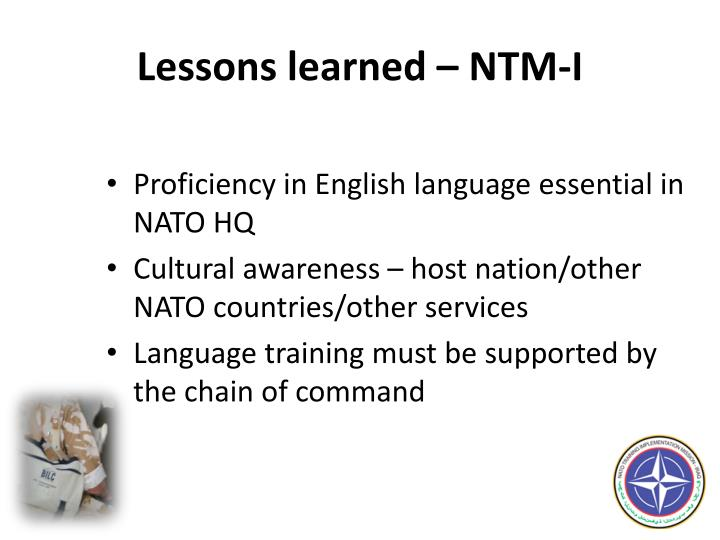 Lessons learned – NTM-I