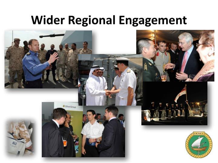 Wider Regional Engagement