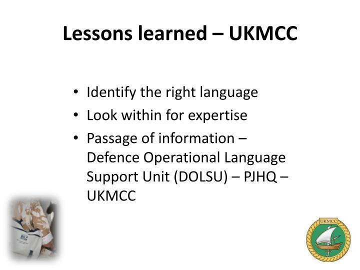 Lessons learned – UKMCC