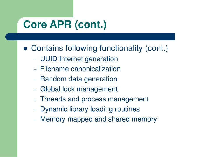 Core APR (cont.)