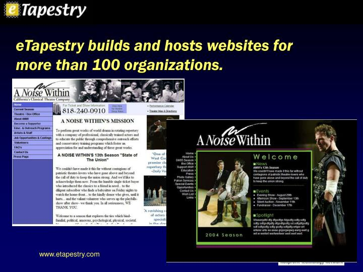 eTapestry builds and hosts websites for more than 100 organizations.