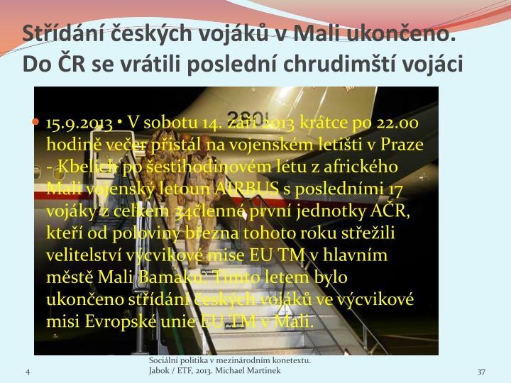 Střídání českých vojáků v Mali ukončeno. Do ČR se vrátili poslední chrudimští