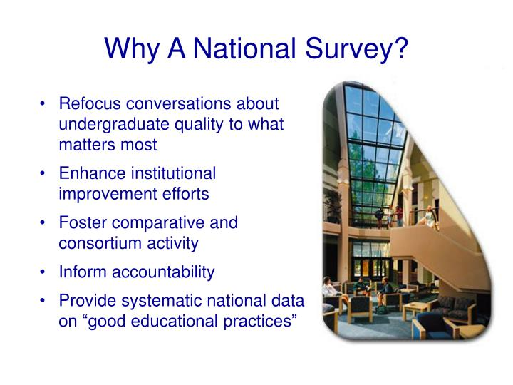 Why A National Survey?