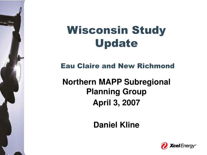 Wisconsin Study Update