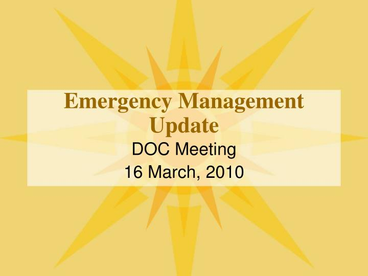Emergency management update