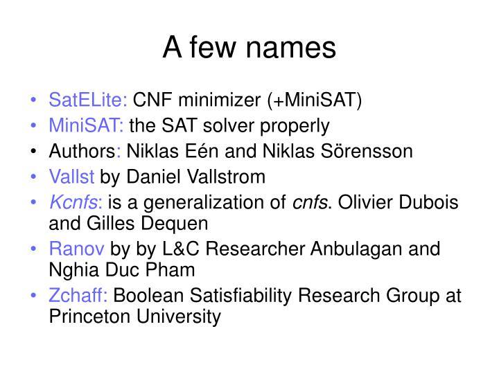 A few names