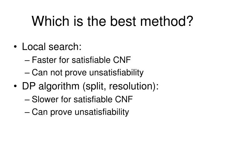 Which is the best method?