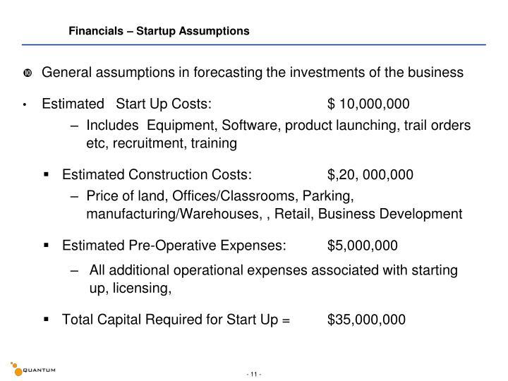 Financials – Startup Assumptions